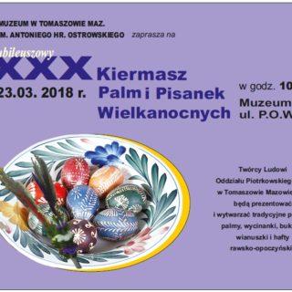 Zapraszamy na Jubileuszowy XXX Kiermasz Palm iPisanek Wielkanocnych
