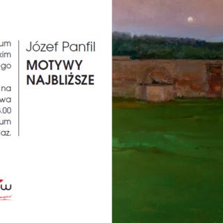 Zmiana godziny otwarcia wystawy malarstwa Józefa Panfila
