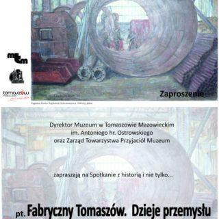 """""""Fabryczny Tomaszów. Dzieje przemysłu"""""""