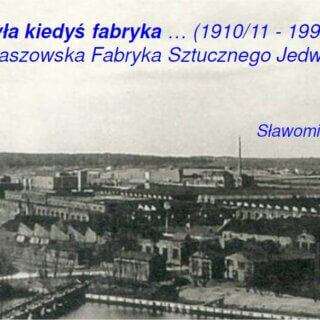 Była kiedyś fabryka: TFSJ