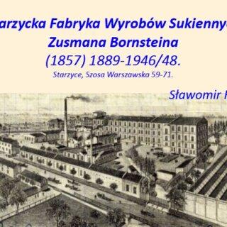 """Starzycka Fabryka Sukna Zusmana Bornsteina"""