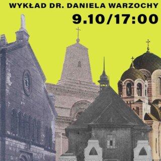 Wielokulturowy Tomaszów – wykład dr. Daniela Warzochy