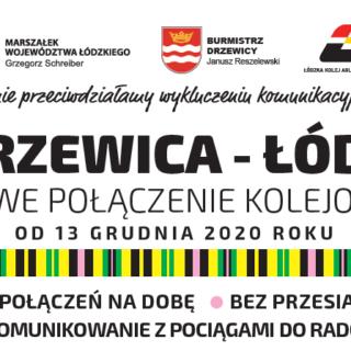 Nowe połączenie kolejowe Drzewica-Łódź