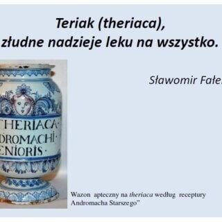 """Prezentacja Pana Sławomira Fałka """"Teriak (theriaca), złudne nadzieje leku na wszystko"""""""