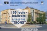 """100-lecie - Jubileusz istnienia """"Trójki"""""""