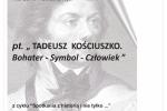 Tadeusz Kościuszko. Bohater - Symbol - Człowiek